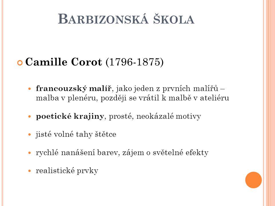 Barbizonská škola Camille Corot (1796-1875)