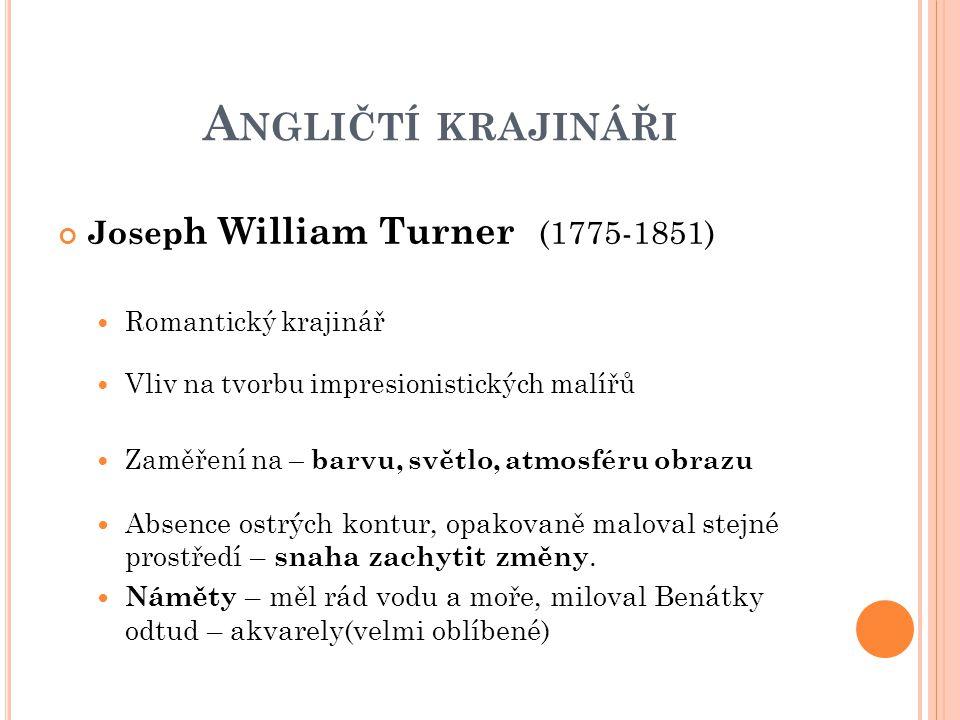 Angličtí krajináři Joseph William Turner (1775-1851)