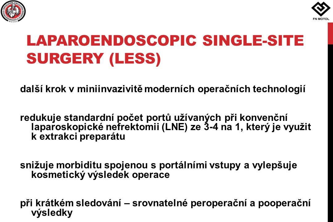 Laparoendoscopic single-site surgery (LESS)