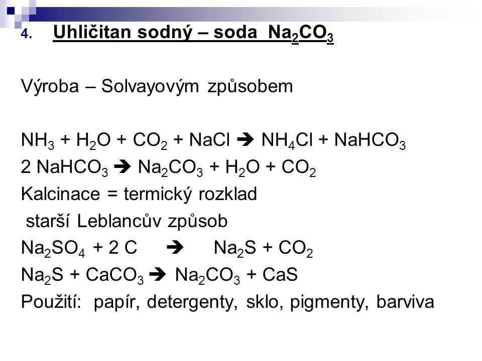 Uhličitan sodný – soda Na2CO3