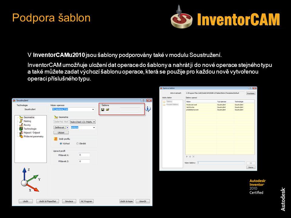 V InventorCAMu2010 jsou šablony podporovány také v modulu Soustružení.