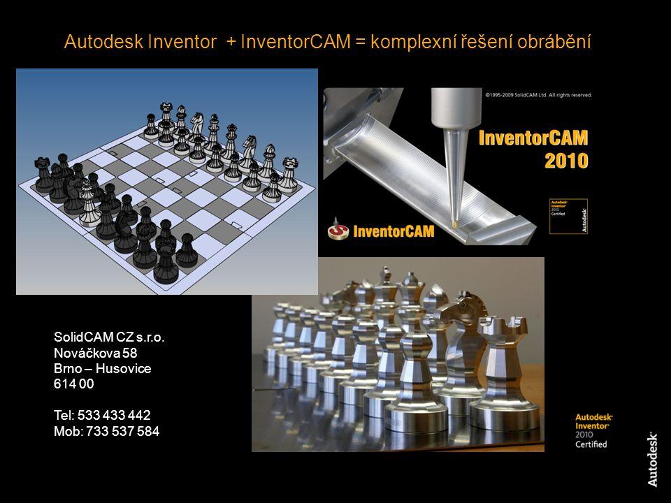 Autodesk Inventor + InventorCAM = komplexní řešení obrábění