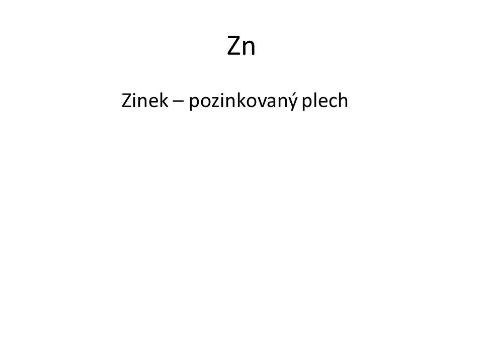 Zn Zinek – pozinkovaný plech