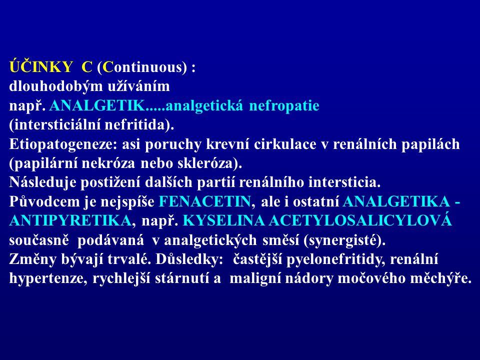 ÚČINKY C (Continuous) :