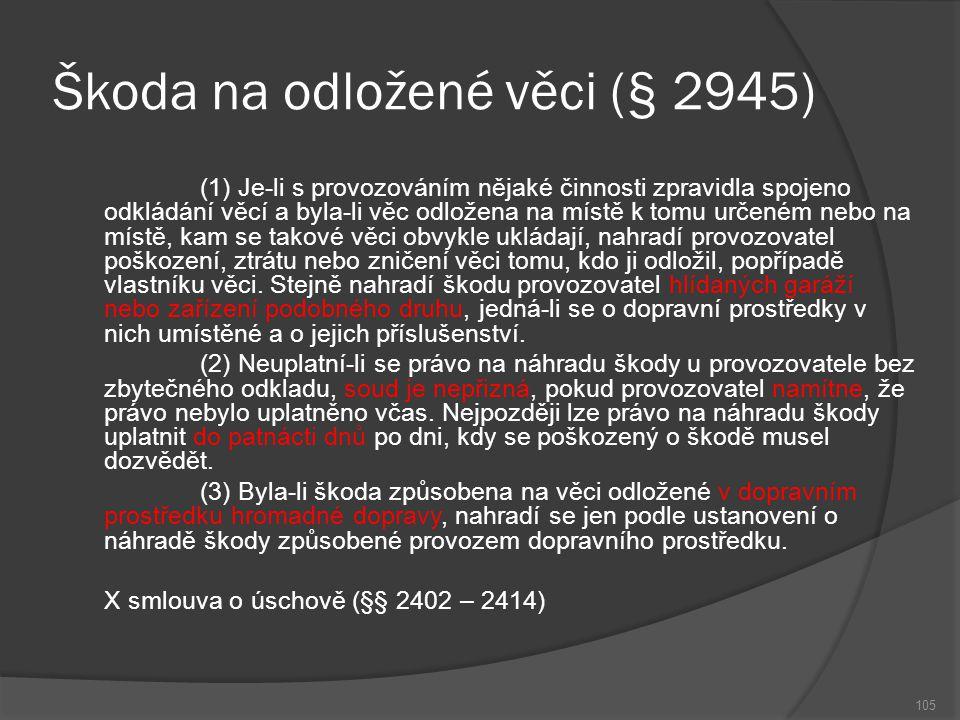 Škoda na odložené věci (§ 2945)