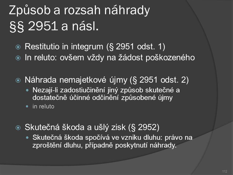 Způsob a rozsah náhrady §§ 2951 a násl.