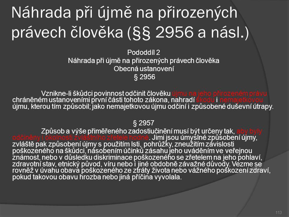 Náhrada při újmě na přirozených právech člověka (§§ 2956 a násl.)