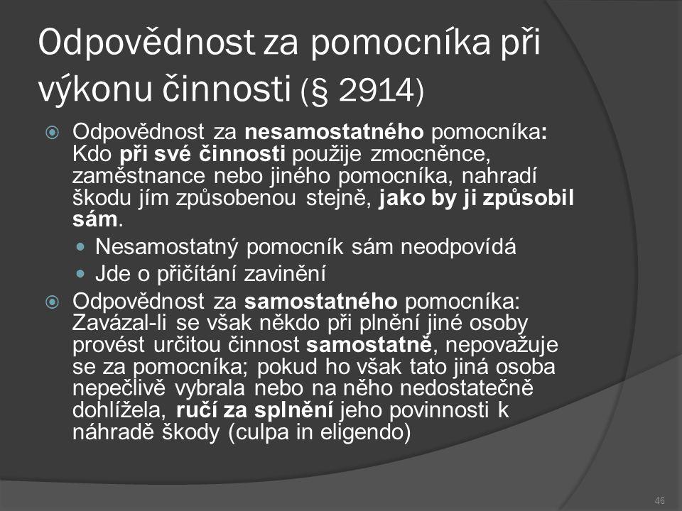 Odpovědnost za pomocníka při výkonu činnosti (§ 2914)
