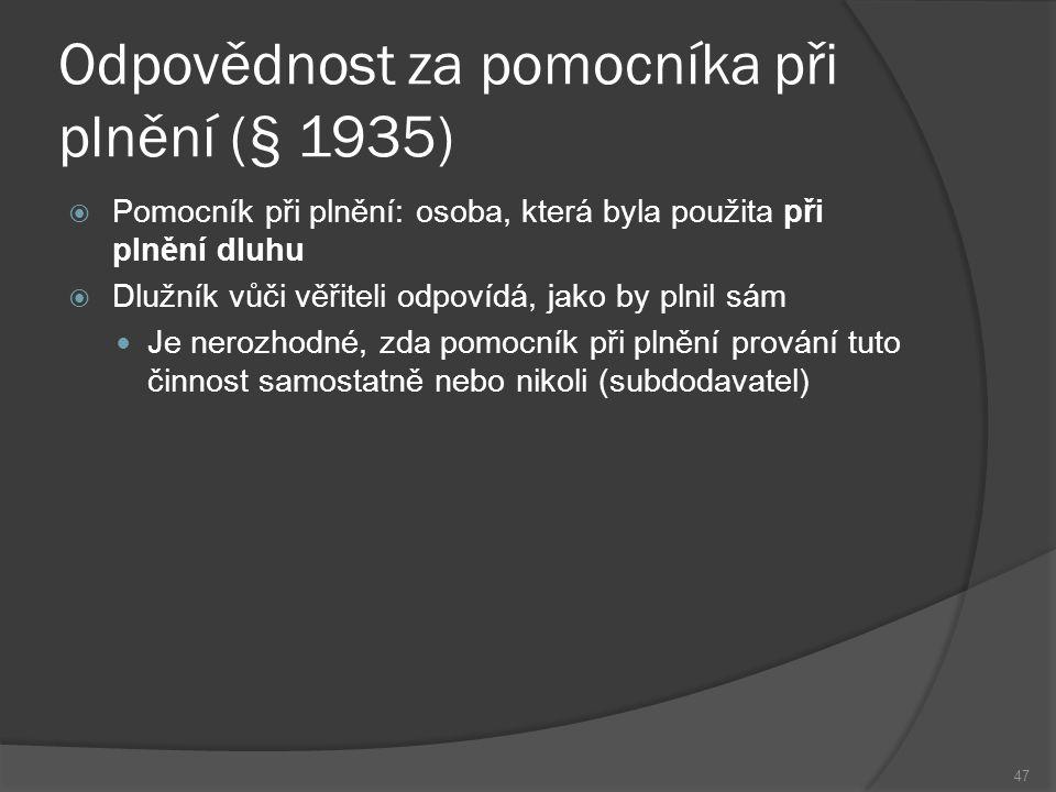 Odpovědnost za pomocníka při plnění (§ 1935)