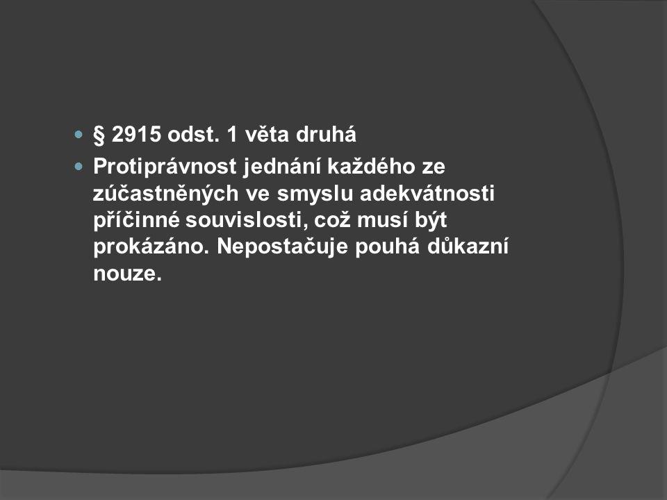 § 2915 odst. 1 věta druhá