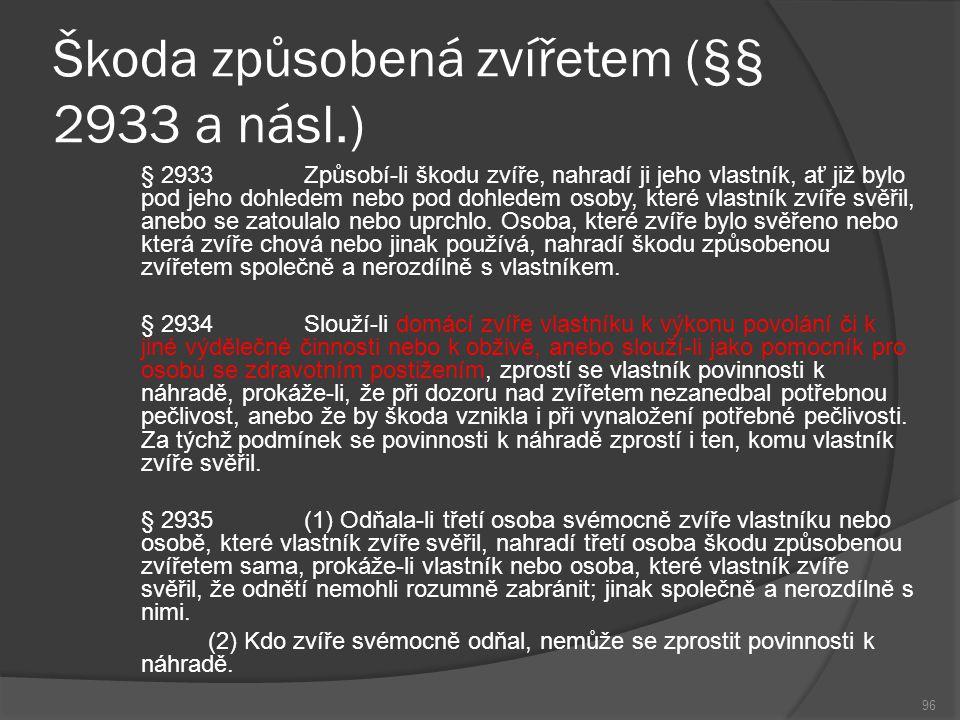 Škoda způsobená zvířetem (§§ 2933 a násl.)