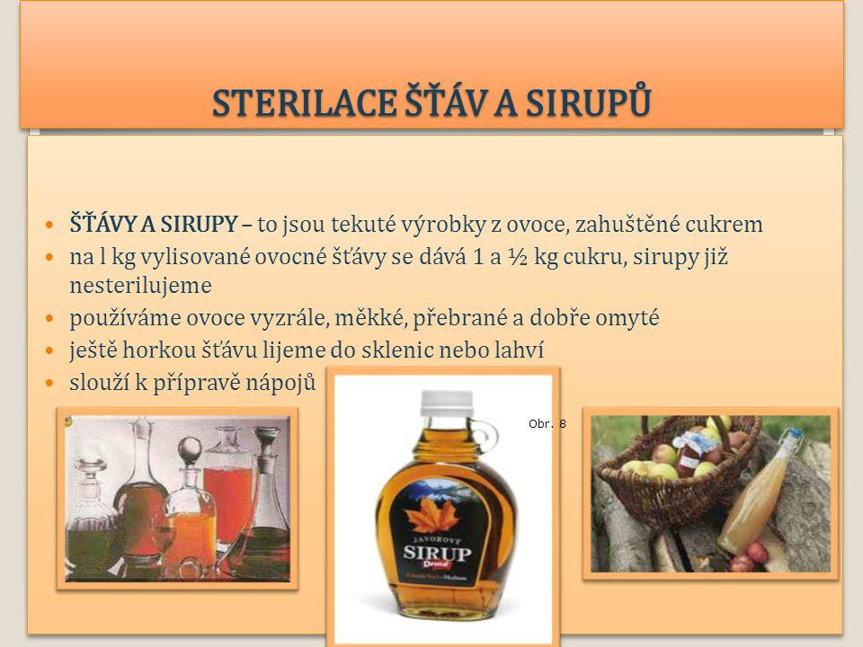 STERILACE ŠŤÁV A SIRUPŮ