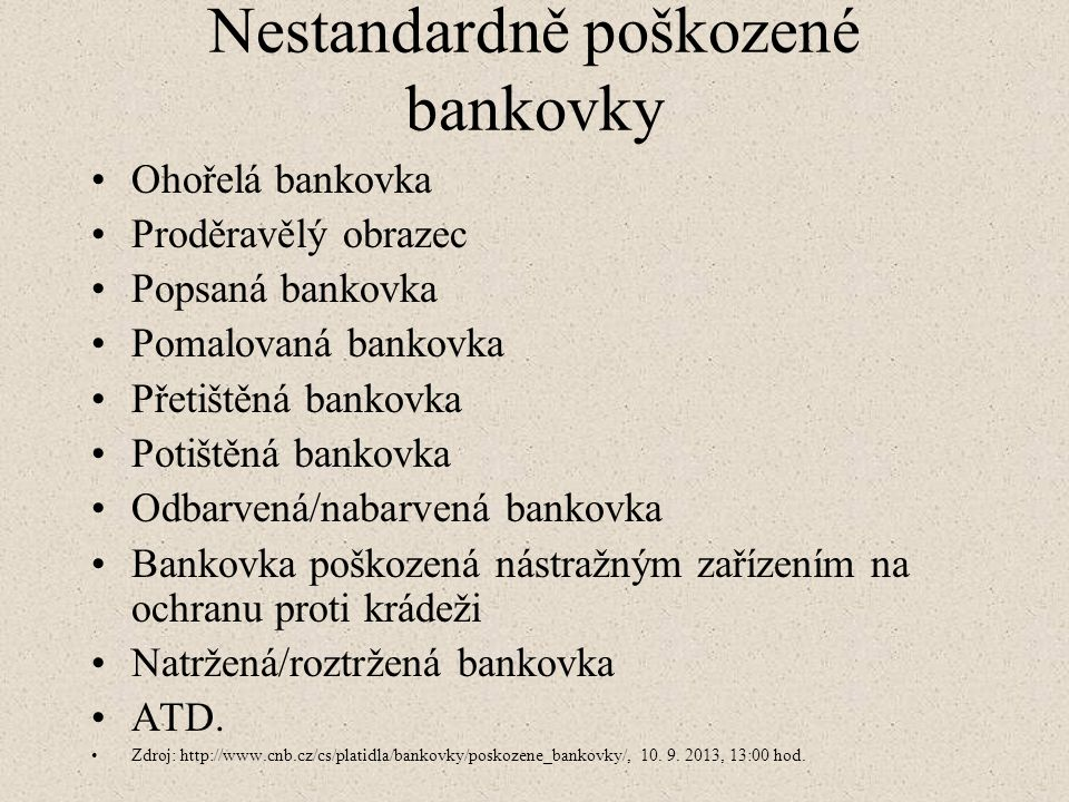 Nestandardně poškozené bankovky