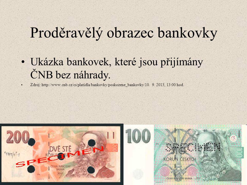 Proděravělý obrazec bankovky