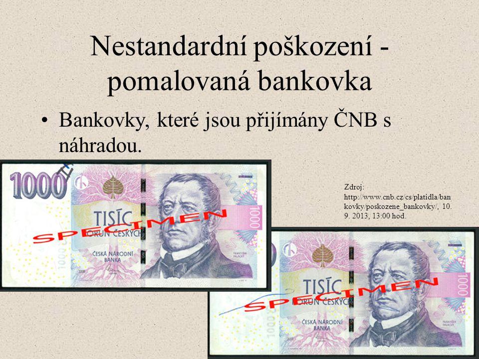 Nestandardní poškození -pomalovaná bankovka
