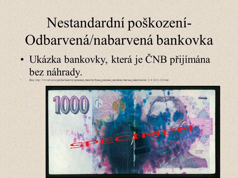Nestandardní poškození- Odbarvená/nabarvená bankovka