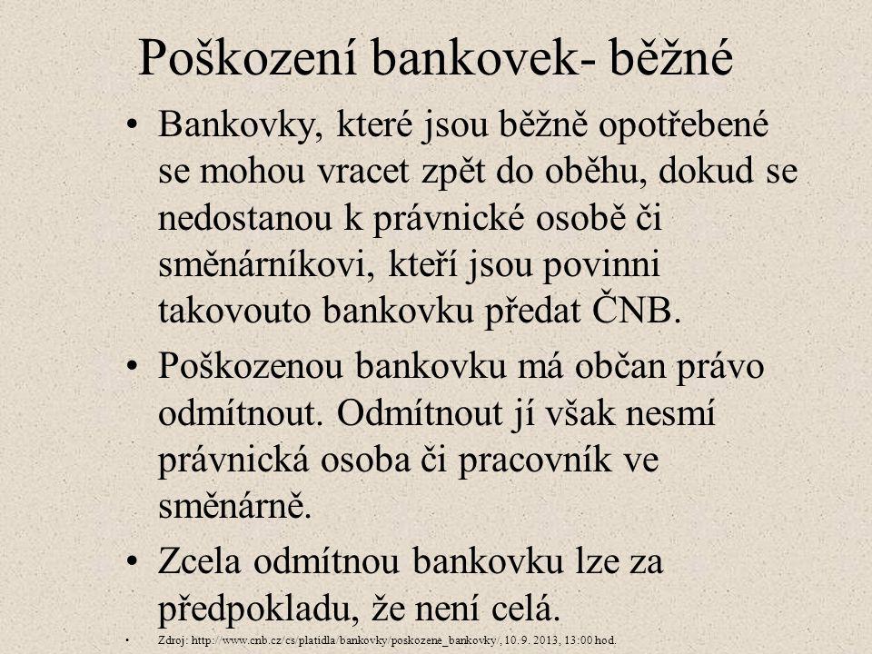 Poškození bankovek- běžné