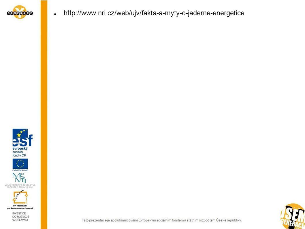 http://www.nri.cz/web/ujv/fakta-a-myty-o-jaderne-energetice