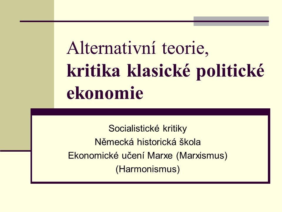 Alternativní teorie, kritika klasické politické ekonomie
