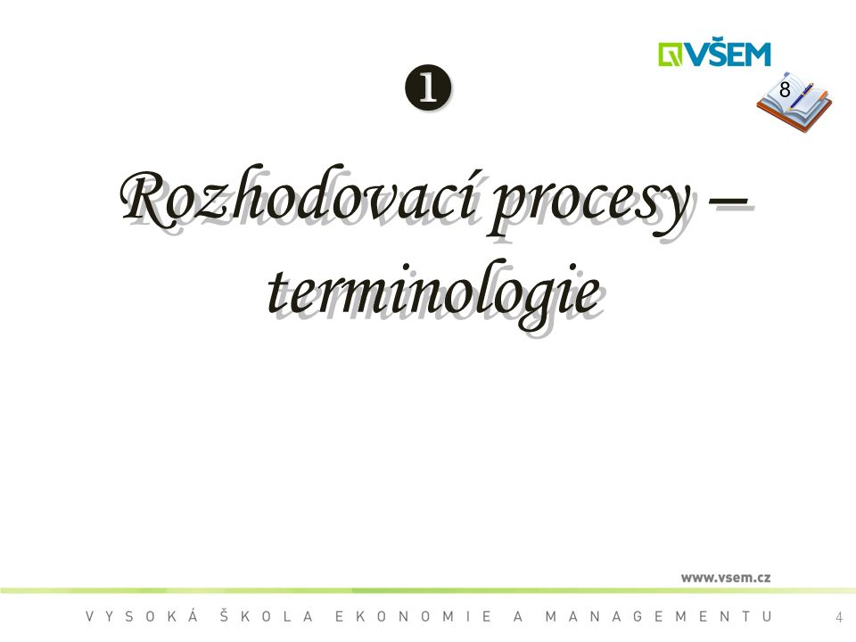 Rozhodovací procesy – terminologie