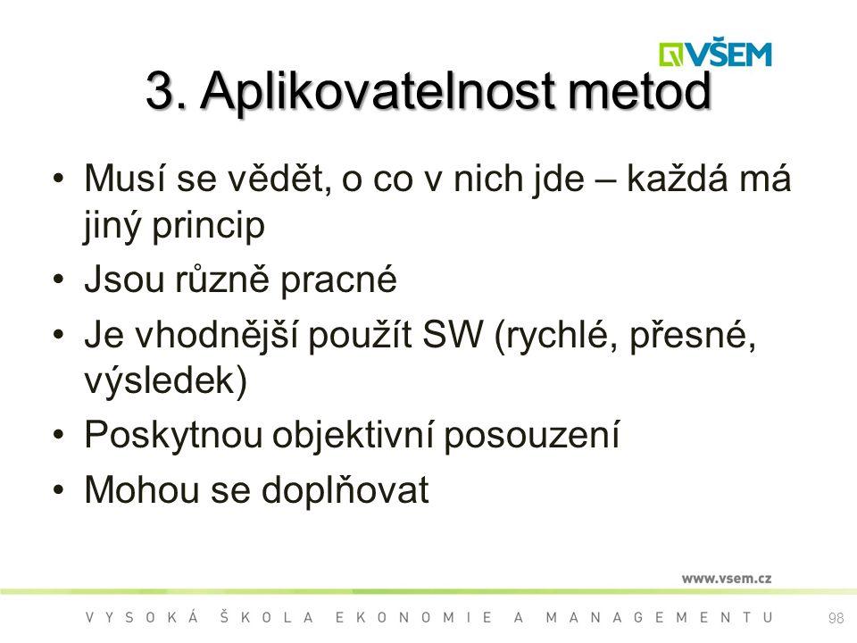 3. Aplikovatelnost metod