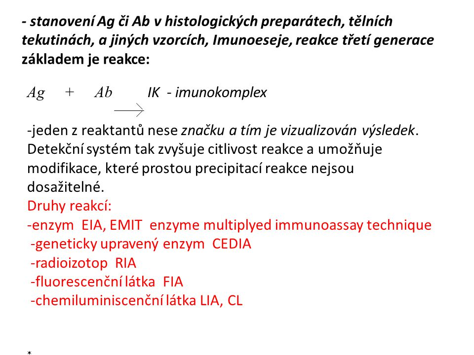 Ag + Ab IK - imunokomplex