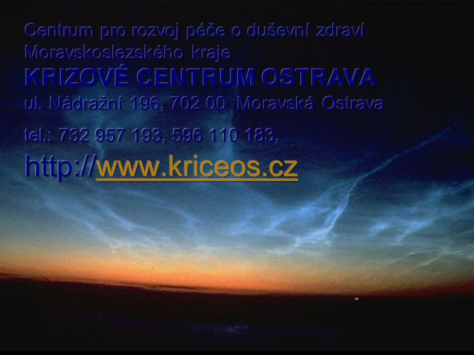 Centrum pro rozvoj péče o duševní zdraví Moravskoslezského kraje KRIZOVÉ CENTRUM OSTRAVA ul.