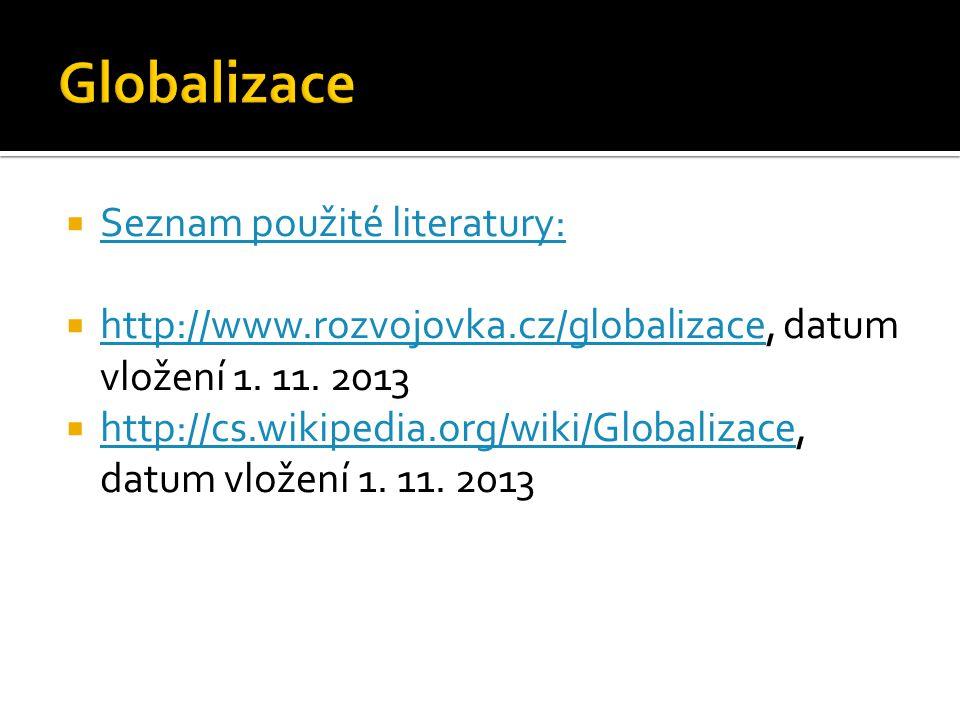 Globalizace Seznam použité literatury: