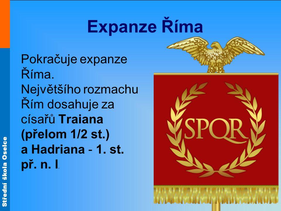 Expanze Říma Pokračuje expanze Říma.