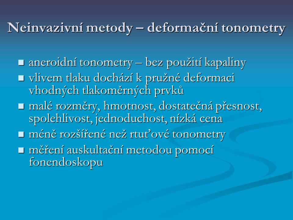 Neinvazivní metody – deformační tonometry