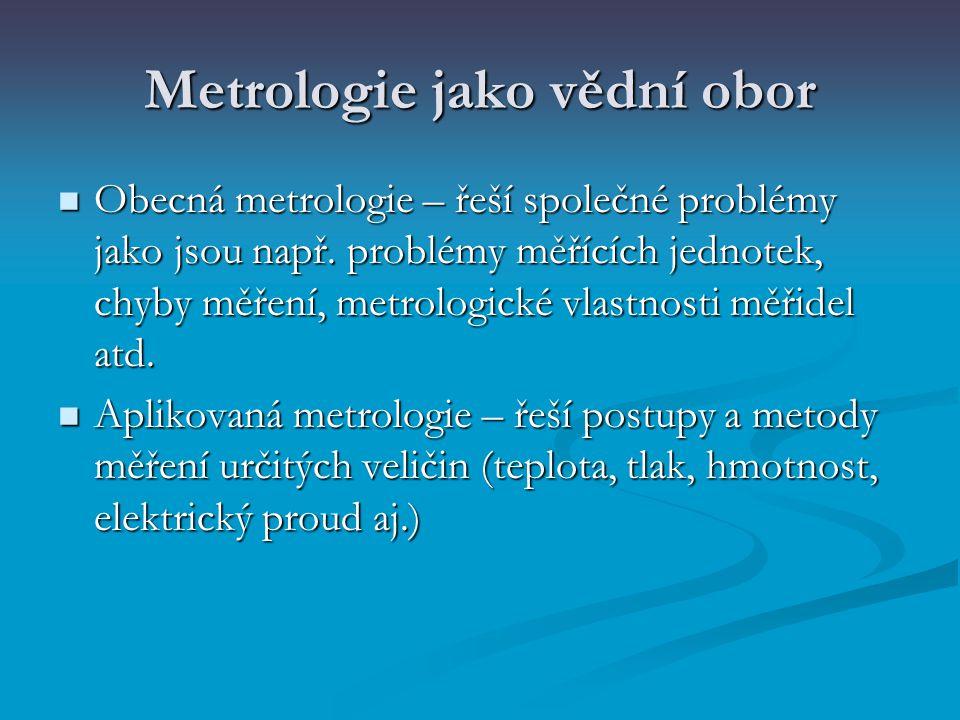Metrologie jako vědní obor