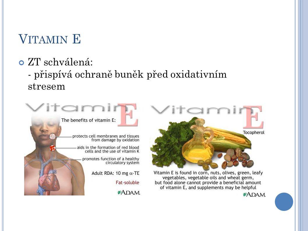 Vitamin E ZT schválená: - přispívá ochraně buněk před oxidativním stresem