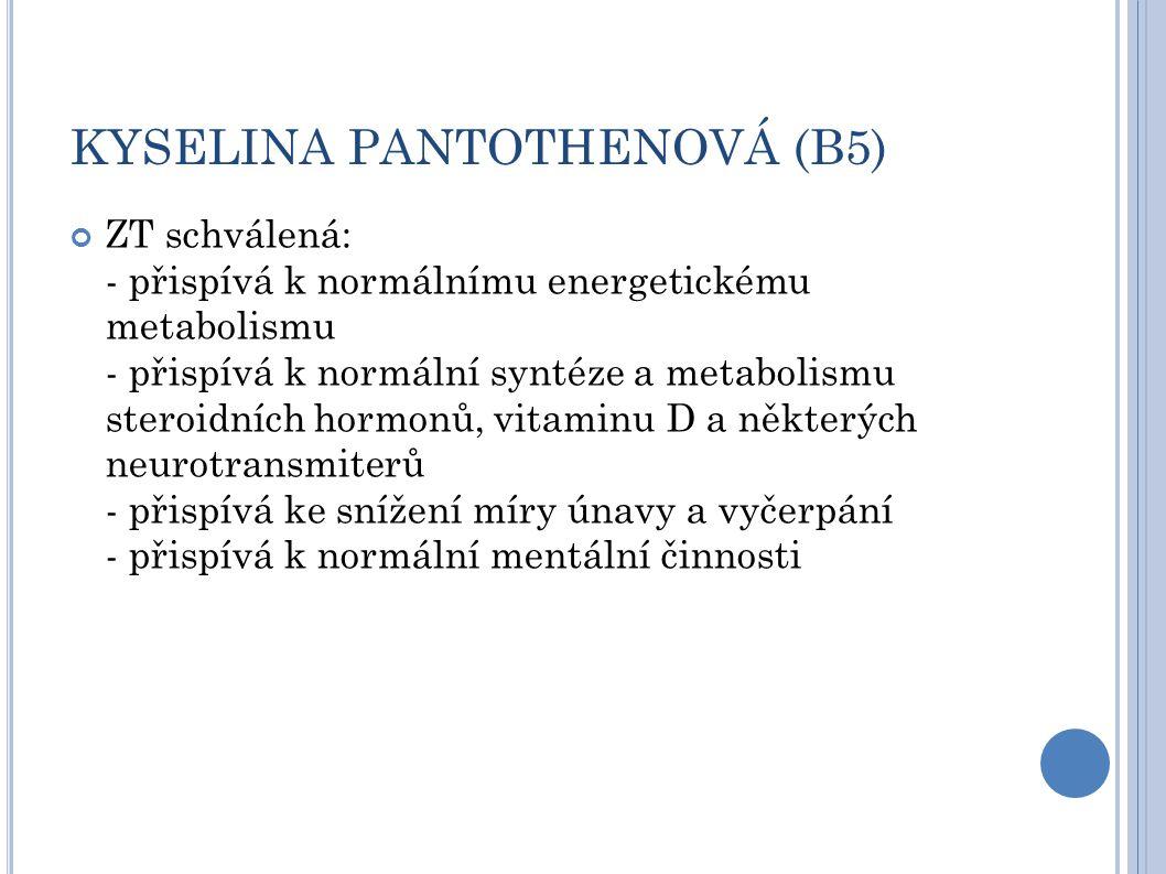 KYSELINA PANTOTHENOVÁ (B5)