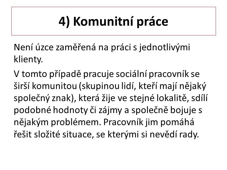 4) Komunitní práce