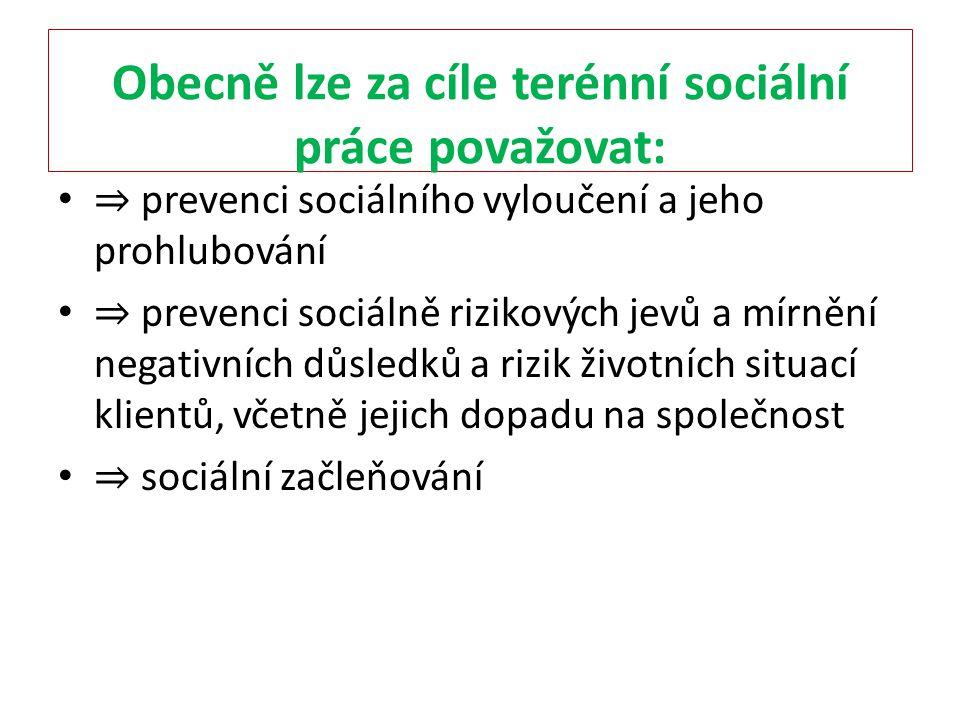Obecně lze za cíle terénní sociální práce považovat: