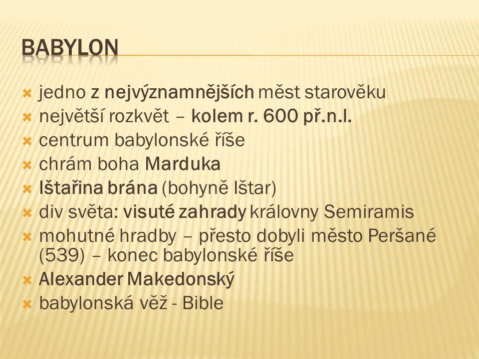 babylon jedno z nejvýznamnějších měst starověku