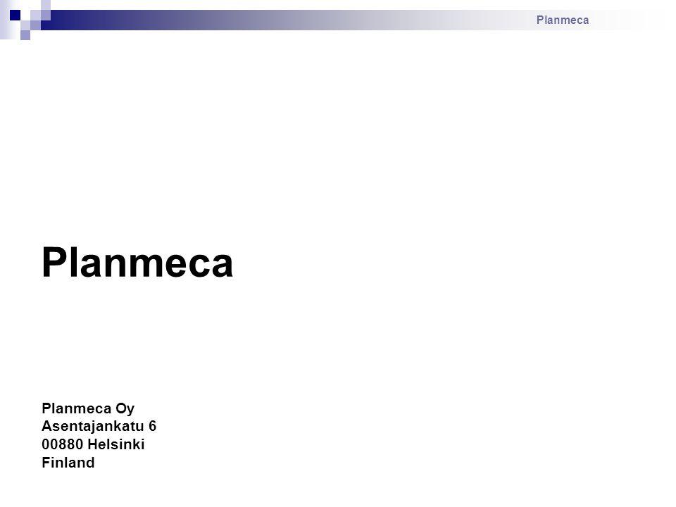Planmeca Planmeca Planmeca Oy Asentajankatu 6 00880 Helsinki Finland