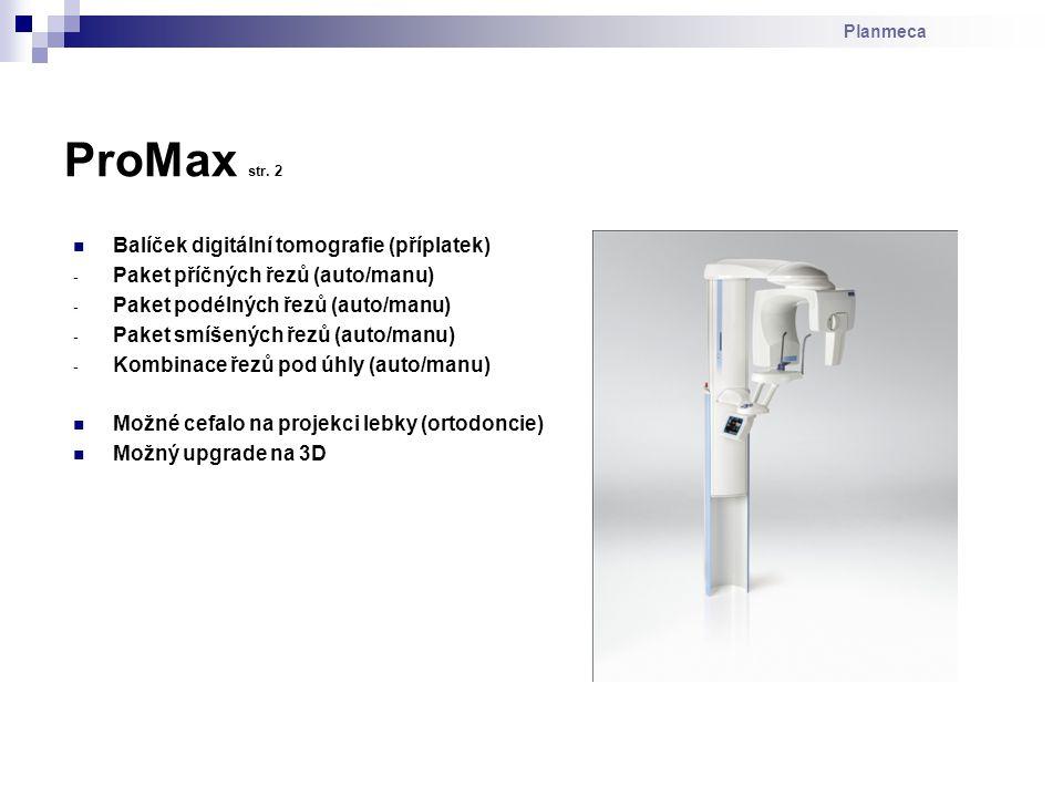 ProMax str. 2 Balíček digitální tomografie (příplatek)