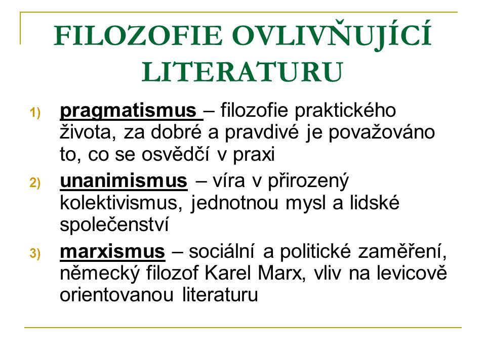 FILOZOFIE OVLIVŇUJÍCÍ LITERATURU