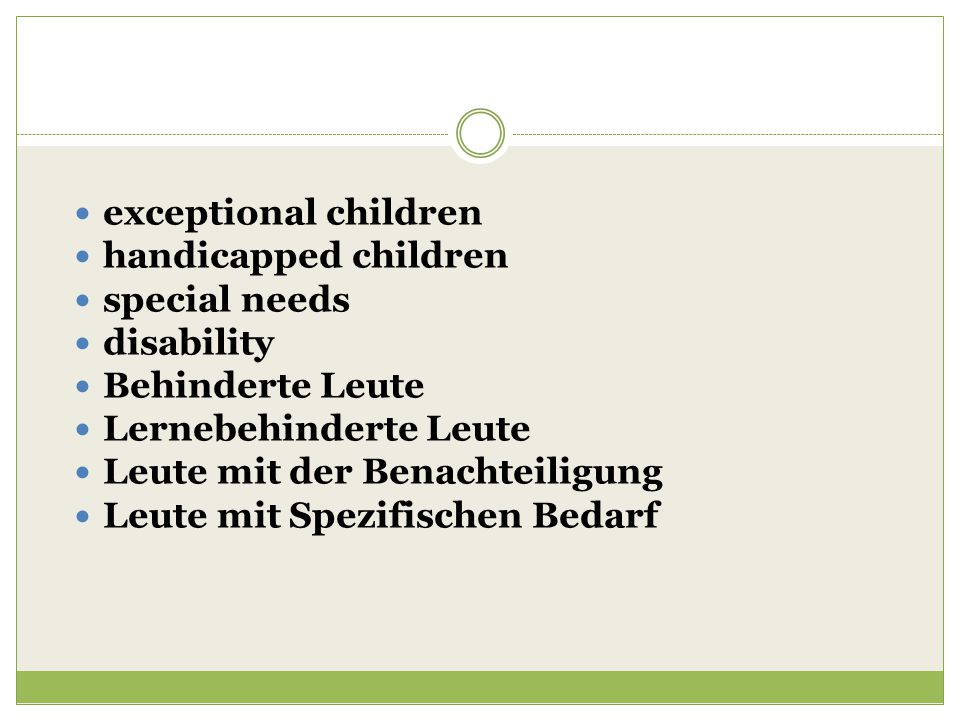 exceptional children handicapped children. special needs. disability. Behinderte Leute. Lernebehinderte Leute.