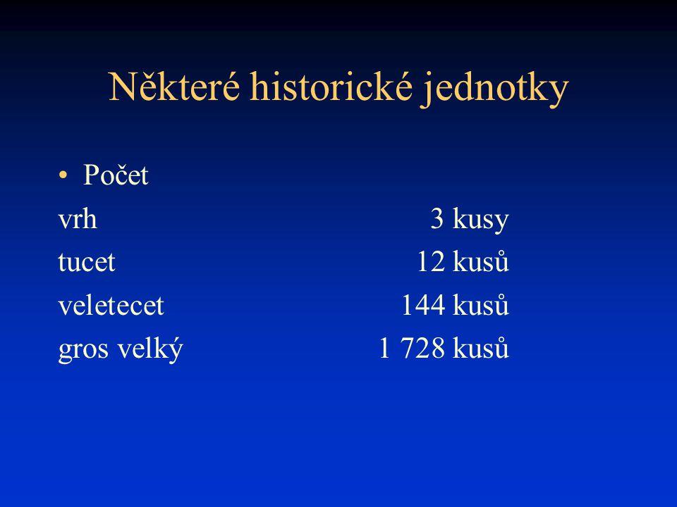 Některé historické jednotky