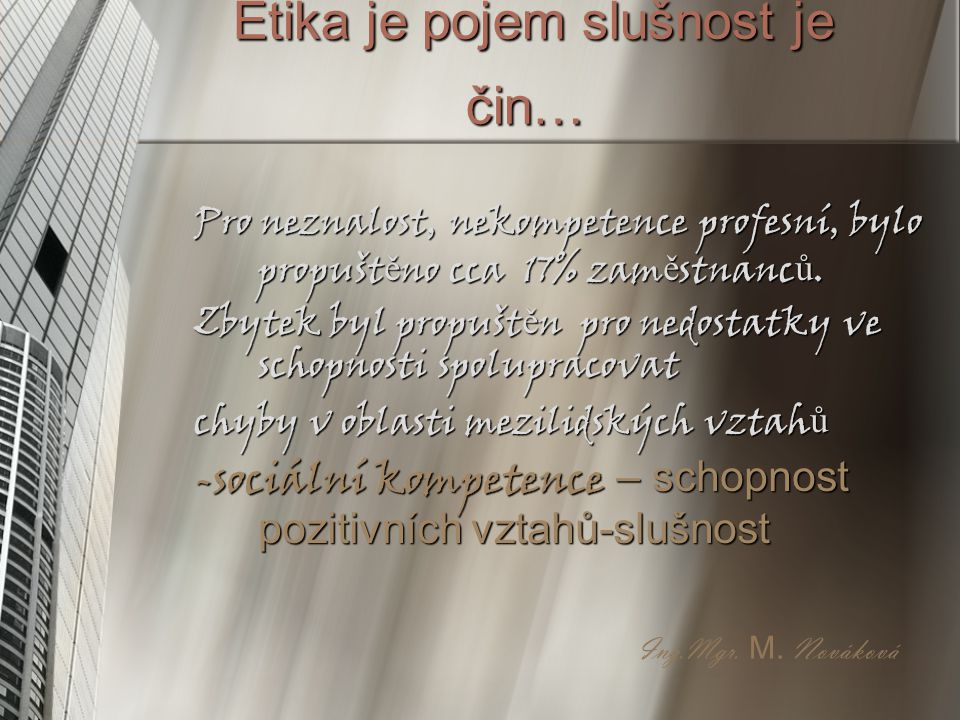 Etika je pojem slušnost je čin…