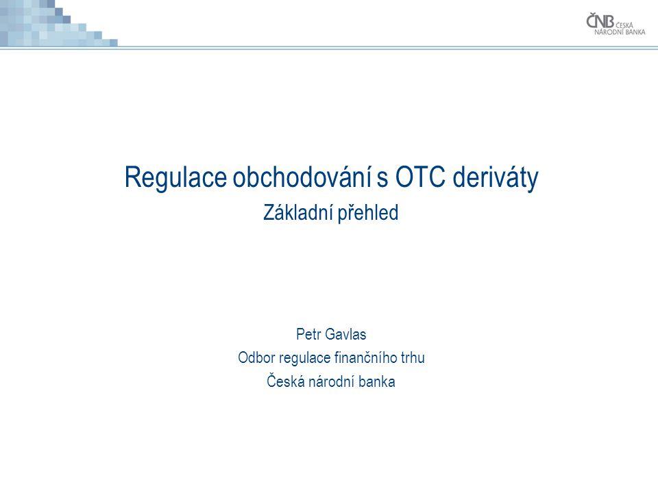 Regulace obchodování s OTC deriváty