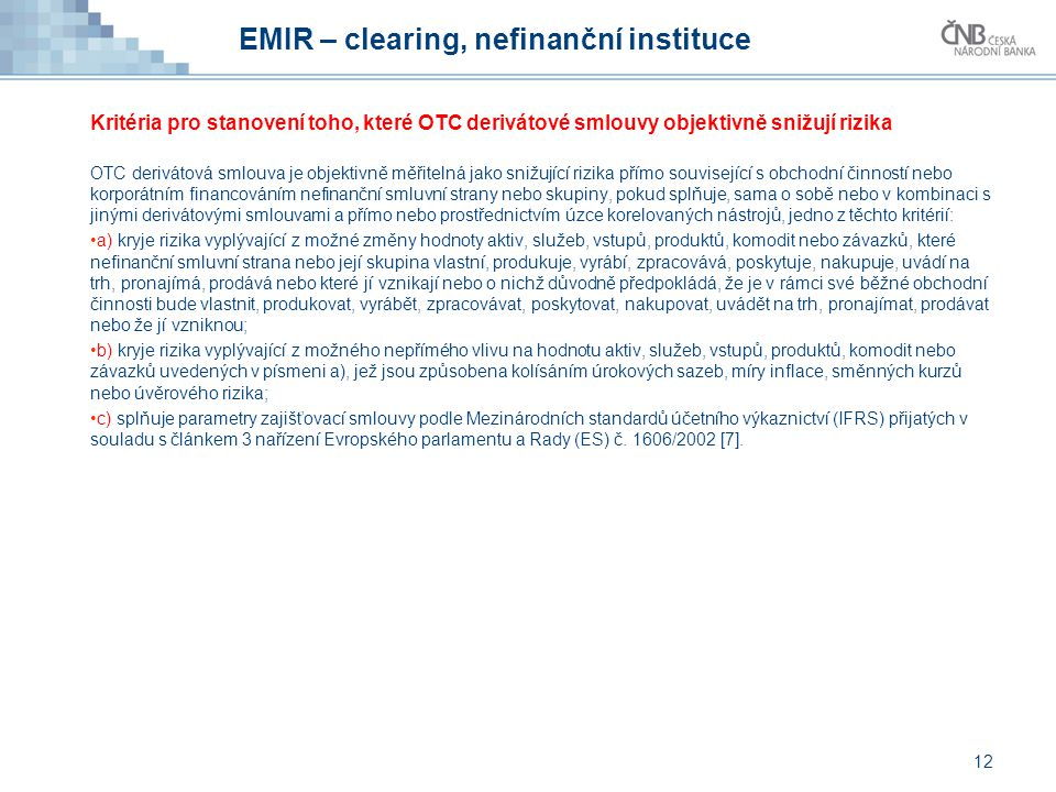 EMIR – clearing, nefinanční instituce