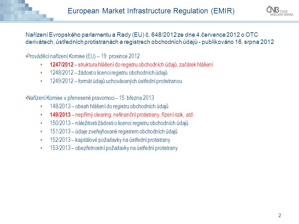 European Market Infrastructure Regulation (EMIR)