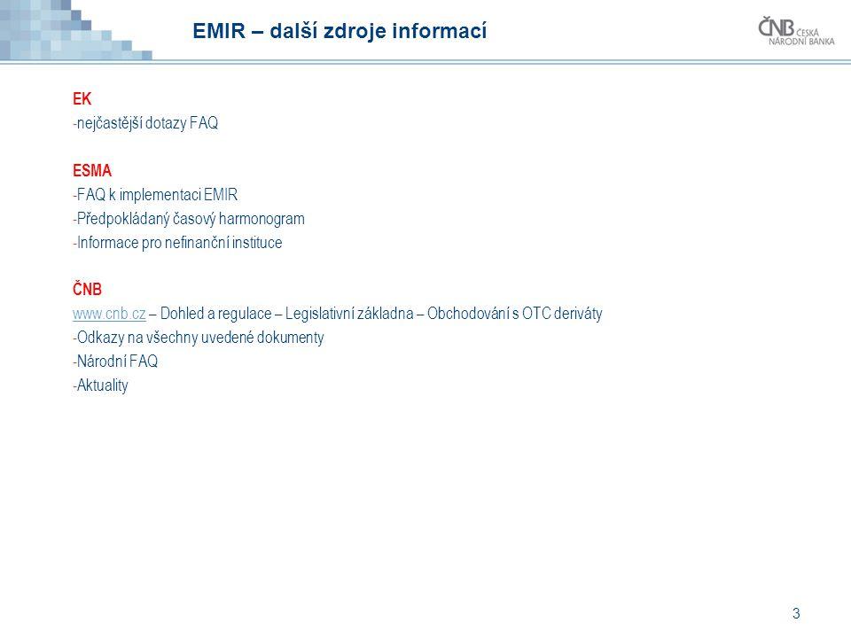 EMIR – další zdroje informací
