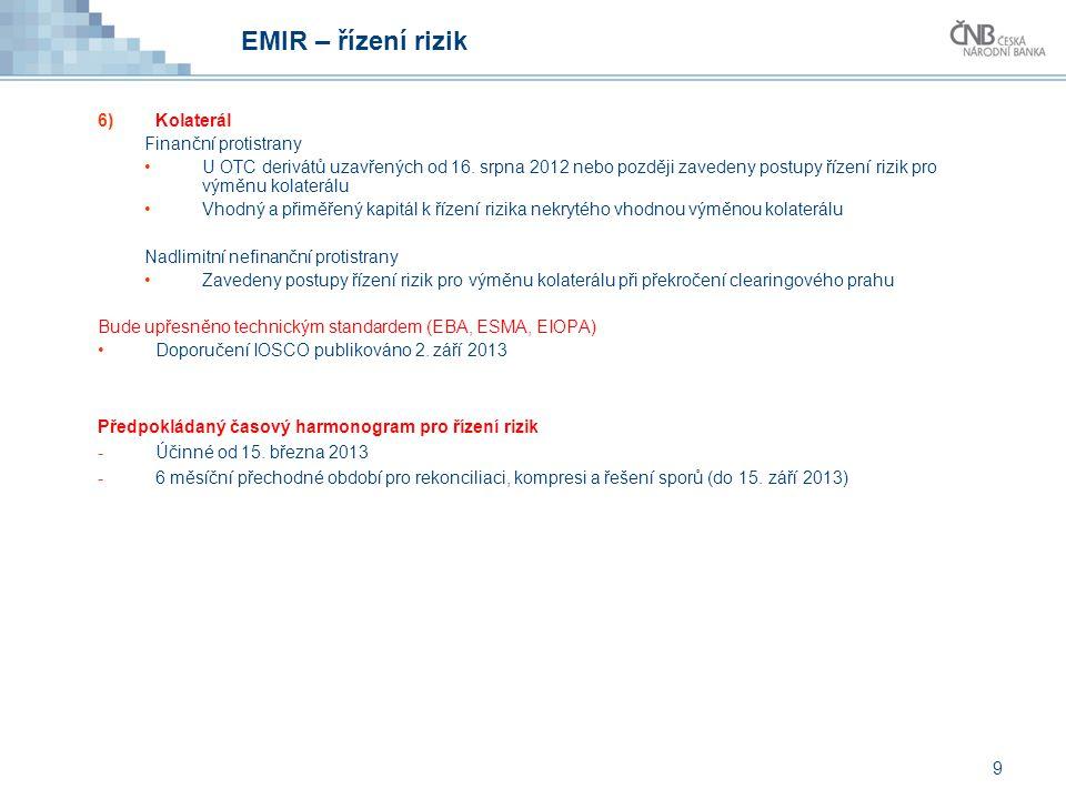 EMIR – řízení rizik Kolaterál Finanční protistrany