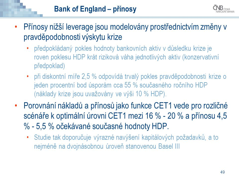 Bank of England – přínosy