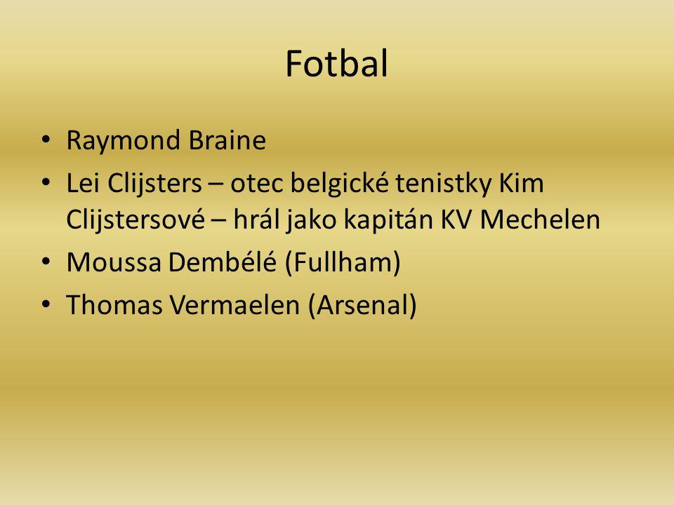 Fotbal Raymond Braine. Lei Clijsters – otec belgické tenistky Kim Clijstersové – hrál jako kapitán KV Mechelen.
