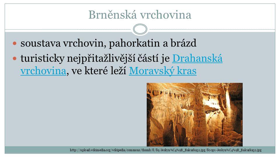 Brněnská vrchovina soustava vrchovin, pahorkatin a brázd